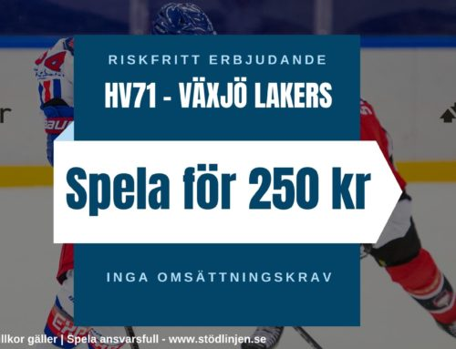 Riskfritt spel (24/10): SHL – HV71 VS Växjö – Inga omsättningskrav