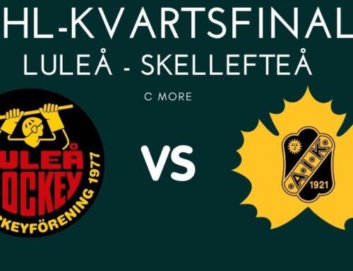 SHL: Luleå vs Skellefteå AIK – kvartsfinal 3, förutsättningarna, matchtid och TV-kanal